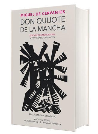 Don Quijote de la Mancha. Edicion RAE / Don Quixote de la Mancha. RAE