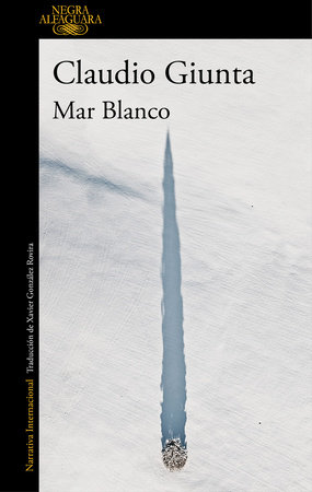 Mar blanco / The White Sea
