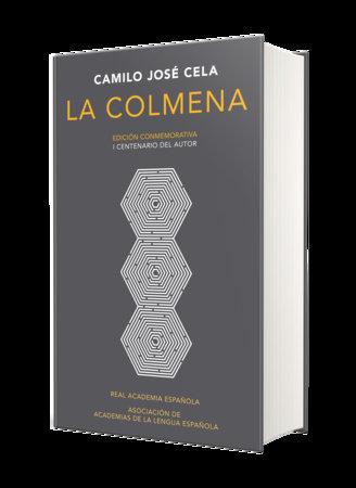 La colmena. Edicion conmemorativa / The Hive. Commemorative Edition by Camilo Jose Cela