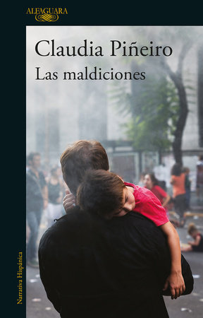 Las maldiciones / The curses by Claudia Pineiro