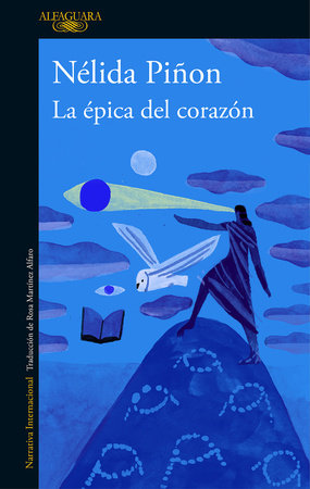 La épica del corazón / The Epic of the Heart