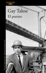 El puente/The Bridge: The Building of the Verrazano - Narrows Bridge