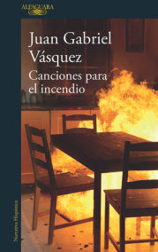 Canciones para el incendio / Songs for the Fire