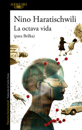 La octava vida (para Brilka) / The Eighth Life (for Brilka)
