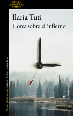 Flores sobre el infierno / Flowers over the Inferno