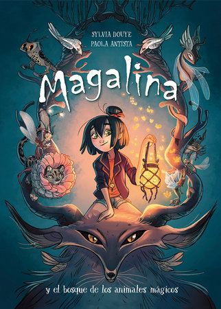 Magalina y el bosque de los animales mágicos / Magalina and the Magical Animal Forest