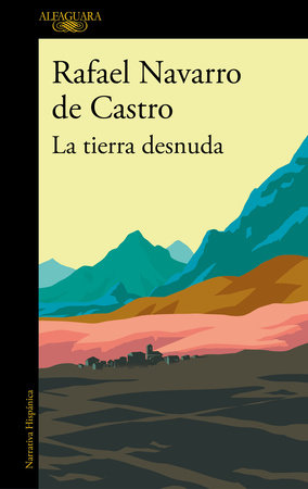 La tierra desnuda / The Bare Earth