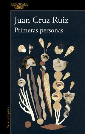 Primeras personas / First People by Juan Cruz Ruiz
