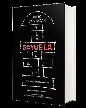 Rayuela. Edición conmemorativa / Hopscotch. Commemorative Edition by Julio Cortazar
