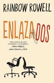 Enlazados / Attachments: A Novel