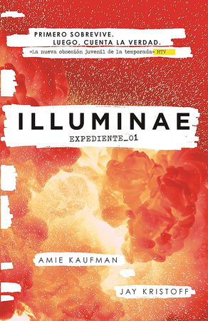 Illuminae. Expediente_01 (Spanish Edition) by Amie Kaufman and Jay Kristoff