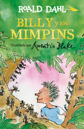 Billy y los mimpins / Billy and the Minpins by Roald Dahl