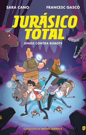 Jurásico total: Dinos contra robots / Total Jurassic: Dinos Against Robots