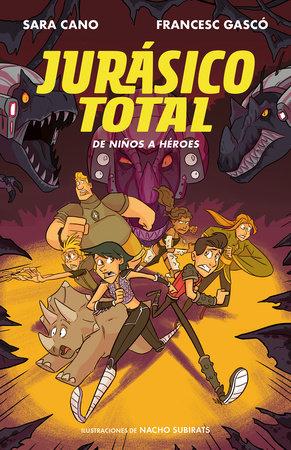 Jurásico Total: De patán a guardián / Total Jurassic 3: From Thug to Guardian by Sara Cano Fernandez and Francesc Gasco