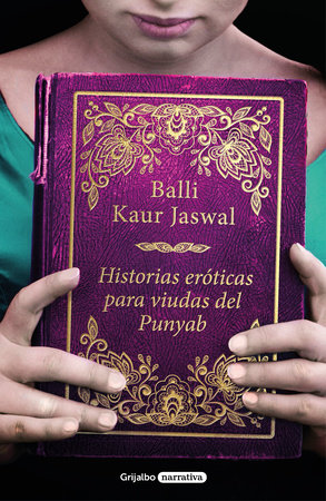 Historias eróticas para viudas del Punyab / Erotic Stories for Punjabi Widows