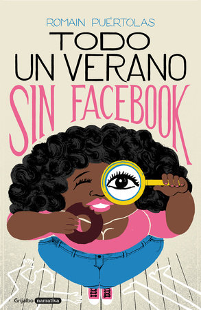 Todo un verano sin Facebook / A Summer without Facebook
