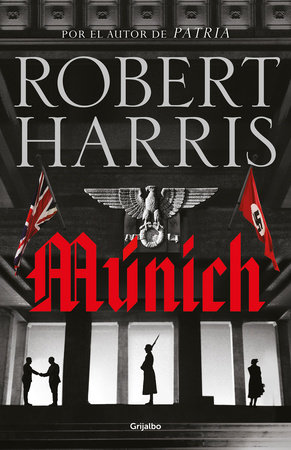 Munich (Spanish Edition) by Robert Harris