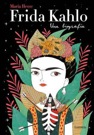Frida Kahlo: Una biografía / Frida Kahlo: A Biography