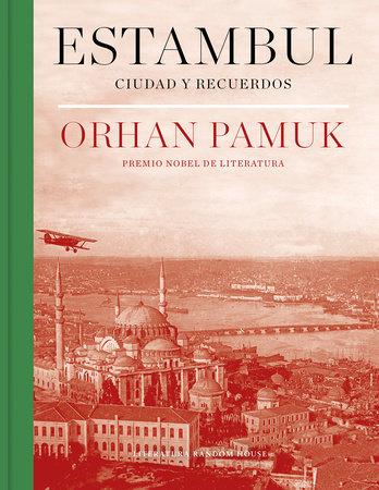 Estambul : Ciudad y recuerdos/ Istanbul: Memories and the City