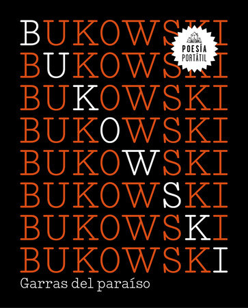 Garras del paraíso / Claws from Paradise by Charles Bukowski