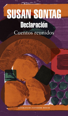Declaración: cuentos reunidos / Debriefing: Collected Stories