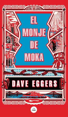 El monje de Moka / The Monk of Mokha
