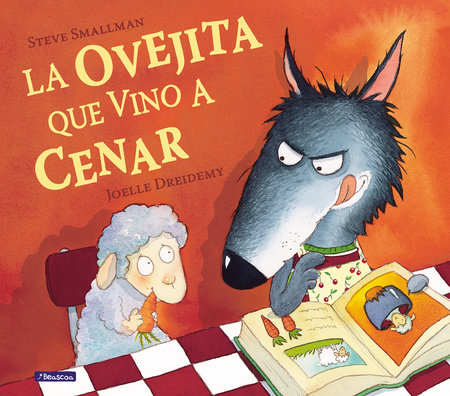 La ovejita que vino a cenar / The Little Lamb that Came to Dinner by Steve Smallman