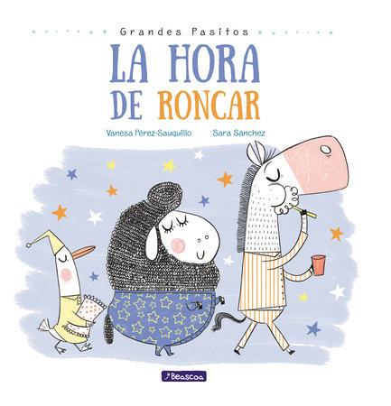 La hora de roncar / Snoring Time by Vanesa Pérez-Sauquillo and Sara Sanchez