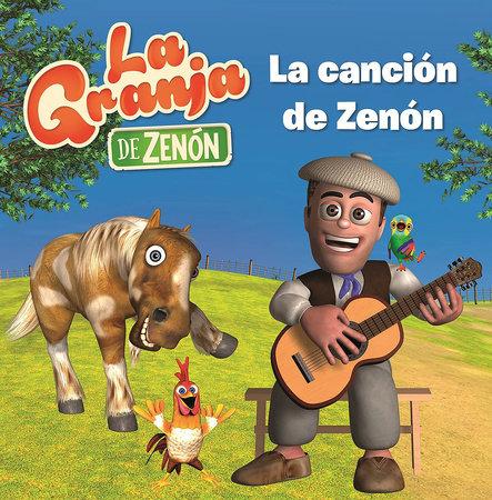 La canción de Zenón / Zenon's Song by Varios autores