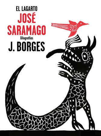 El lagarto / The Alligator by Jose Saramago
