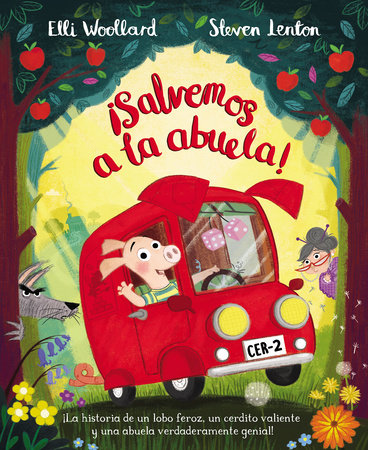 ¡Salvemos a la abuela! / The Great Gran Plan by Ellie Wollard
