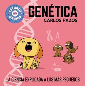 Futuros genios de la Genética / Future Genetic Geniuses. Science Explained to the Little Ones
