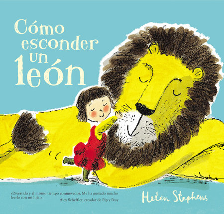 Cómo esconder un león / How To Hide a Lion