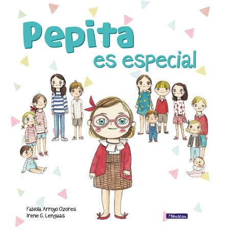 Pepita es especial / Pepita is Special by Fabiola Arroyo