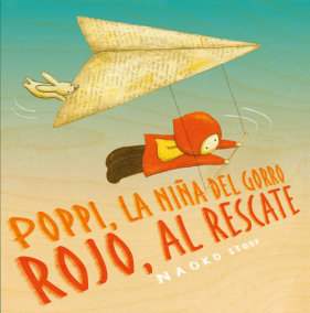 Poppi, la niña del gorro rojo al rescate / Red Knit Cap Girl To the Rescue