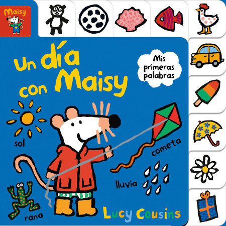 Maisy: Un día con Maisy / Maisy's Day Out: A First Words Book