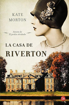 La casa de Riverton / The House at Riverton: A Novel