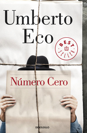 Número Cero / Numero Zero by Umberto Eco