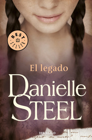 El legado / Legacy by Danielle Steel