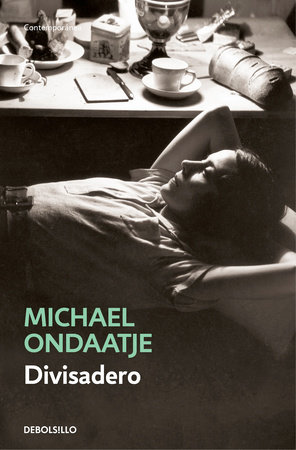 Divisadero (Spanish Edition) by Michael Ondaatje
