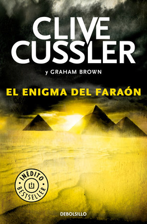 El enigma del faraón / The Pharaoh's Secret by Clive Cussler