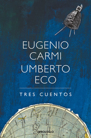 Tres cuentos / Three Stories by Umberto Eco