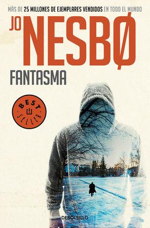 Fantasma / Phantom by Jo Nesbo