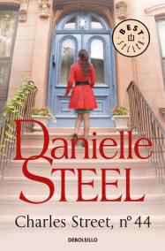 Charles Street, No. 44 / 44 Charles Street / 44 Charles Street: A Novel