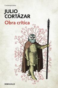 Obra crítica Cortázar / Cortazar's Critical Works