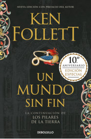 Un mundo sin fin (Los pilares de la Tierra 2) / World Without End (Kingsbridge, Book 2)