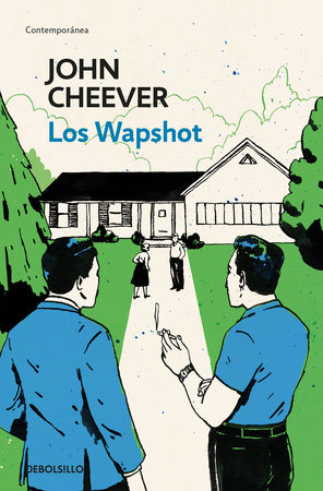 Los Wapshot / The Wapshot Chronicle