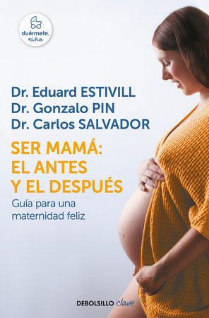 Ser mamá: el antes y el después / Becoming a Mother: The Before and After