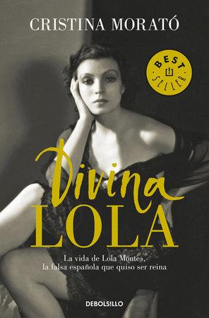 Divina Lola / Divine Lola