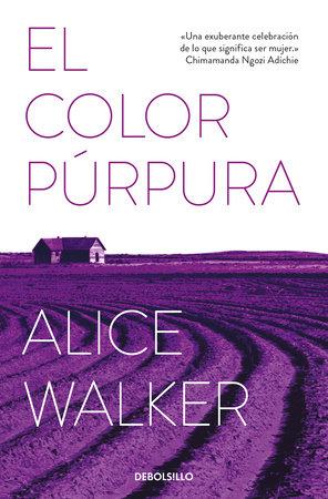 El color púrpura / The Color Purple by Alice Walker ...